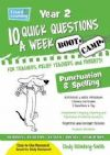 10 QUICK QUESTIONS A WEEK, Spelling and Punctuation Bootcamp YR 2