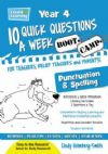 10 QUICK QUESTIONS A WEEK, Spelling and Punctuation Bootcamp YR 4