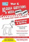 10 QUICK QUESTIONS A WEEK, Spelling and Punctuation Bootcamp YR 6