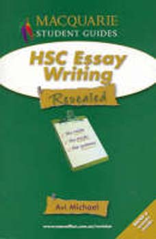 hsc essay writing Grips with essay-writing technique and to discover a range of ideas related to the  hsc english: go back to where you came from go back to.
